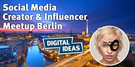 Social Media Creator & Influencer Meetup #2 tickets