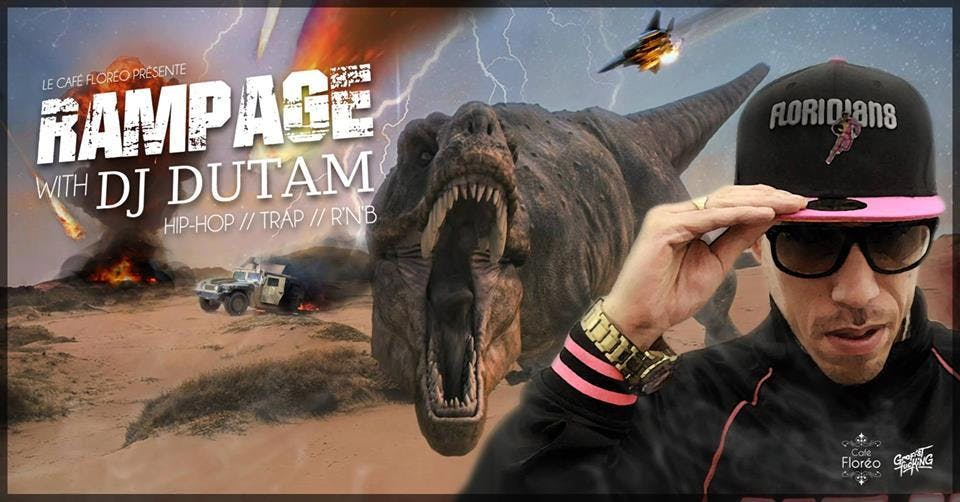 Rampage : Hip hop, Trap and Rnb night with dj Dutam