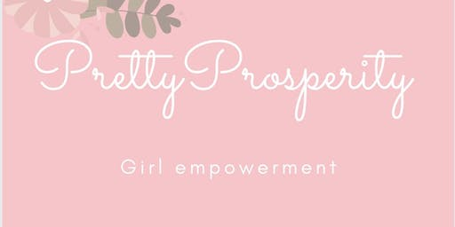 Pretty Prosperity Girl Empowerment Group