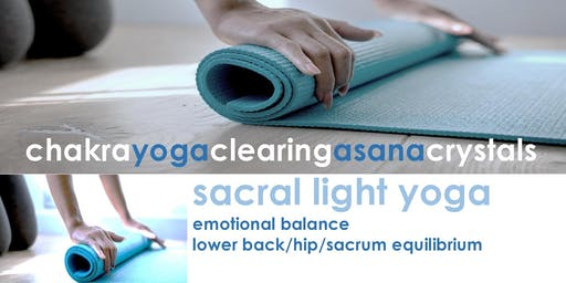 Copy of SACRAL LIGHT YOGA | Emotional Balance & Lower Back/Hip Ease