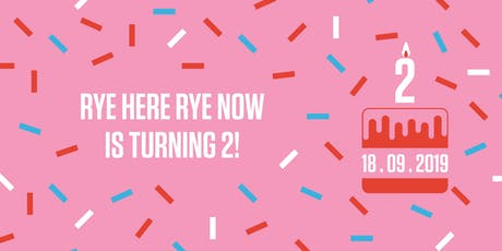 Rye Here Rye Now September – Second Birthday tickets