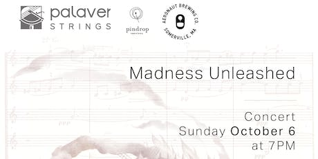 pindrop sessions season 3 opening: madness unleashed / palaver strings tickets