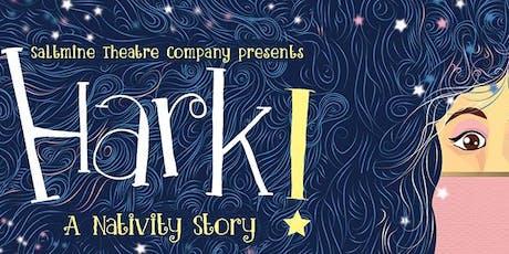 HARK! Family-friendly Christmas Show tickets