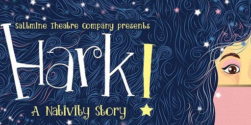 HARK! Family-friendly Christmas Show