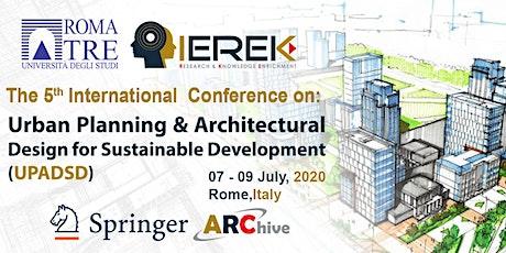 Urban Planning & Architectural Design for Sustainable Development – 5th Edi biglietti