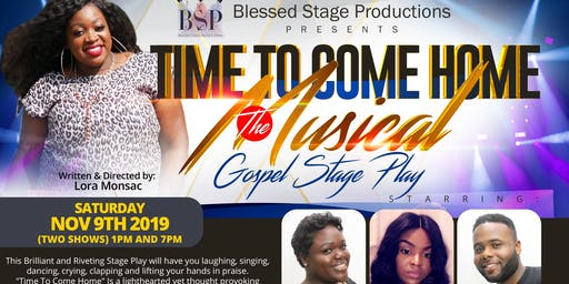 Time To Come Home Gospel Stage Musical