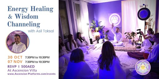 Asil Toksal - Small Group Healing & Channeling session - 7 Nov @AscensionVilla