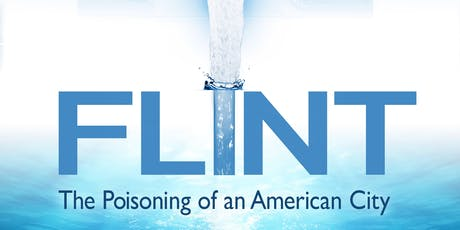 Flint: The Poisoning of an American City Screening BALTIMORE Event tickets