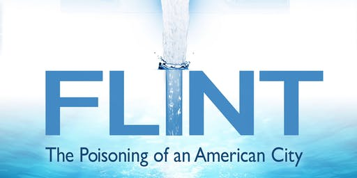 Flint: The Poisoning of an American City Screening BALTIMORE Event