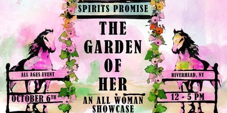 The Garden Of Her: An All Woman Showcase tickets