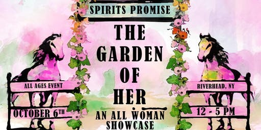 The Garden Of Her: An All Woman Showcase