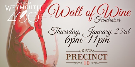 Weymouth 400 Wall of Wine Fundraiser tickets