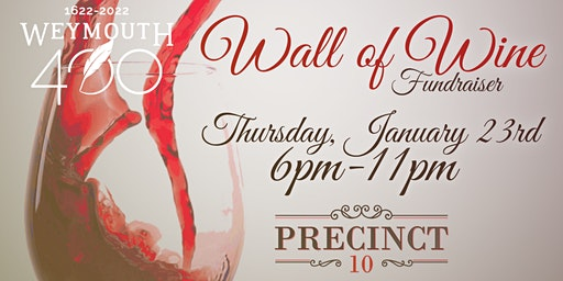 Weymouth 400 Wall of Wine Fundraiser