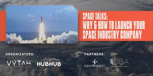 Space Talks: Why & How to launch your Space Industry Company