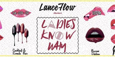 Ladies Know Why with DJ LanceFlow