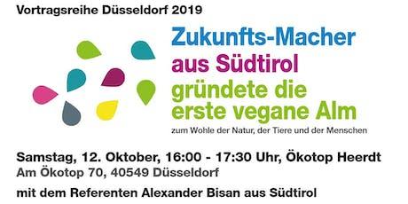 Zukunfts-Macher aus Südtriol: Alexander Bisan, Hirte der ersten veganen Alm des ganzen Alpenlands. Gründen! Scheitern! Weitermachen! Tickets