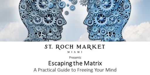 Escaping the Matrix: A Practical Guide to Freeing Your Mind