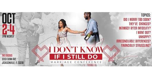 I Don't Know If I Still Do