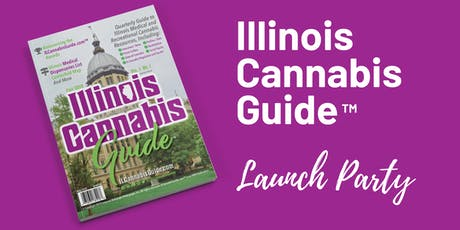 Illinois Cannabis Guide Launch Party tickets