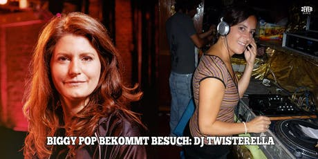 DAS FINALE DER POP mit DJ BIGGY POP & BESUCH: DJ TWISTERELLA Tickets