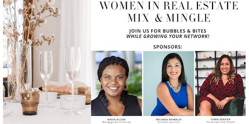Women In Real-Estate Mix & Mingle Happy Hour: Bubbles & Bites
