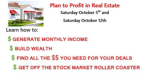 Plan to Profit in Real Estate