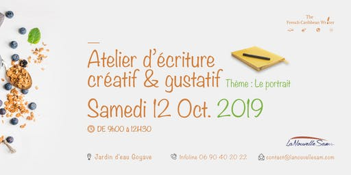 ATELIER D'ECRITURE CREATIF & GUSTATIF
