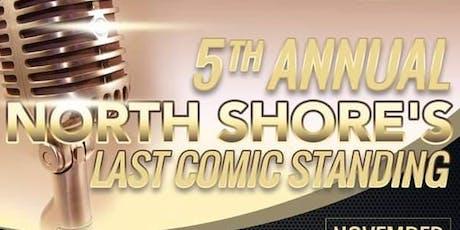 5th Annual North Shore's Last Comic Standing tickets