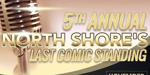 5th Annual North Shore's Last Comic Standing