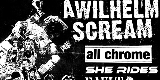 A Wilhelm Scream // All Chrome // She Rides // Fault