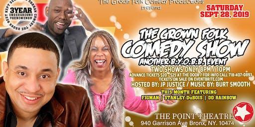 The GROWN FOLK Comedy Show (BYOBB)