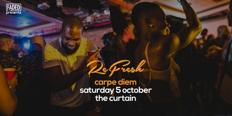 Faded presents Refresh - Carpe Diem tickets