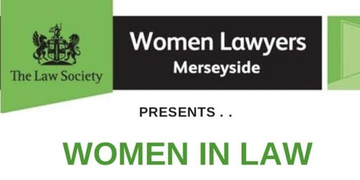 "Merseyside Womens Lawyers Division presents ""Women in Law"""