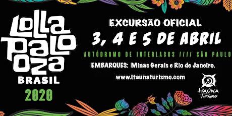 Lollapalooza Brasil 2020 - Excursão saindo de MG, RJ e PR. ingressos