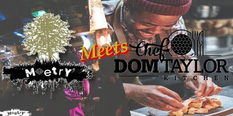 'CHEF DOM' does 'MOETRY'! tickets