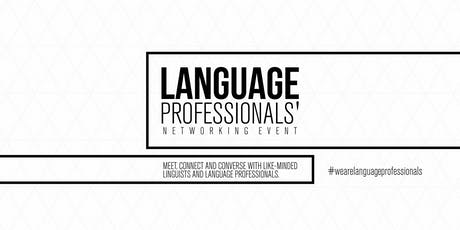 Language Professionals' Networking Event - September 2019 tickets