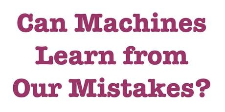 Marzyeh Ghassemi, Can Machines Learn from Our Mistakes? (Ethics of AI in Context) tickets