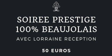 Soirée 100% Beaujolais billets