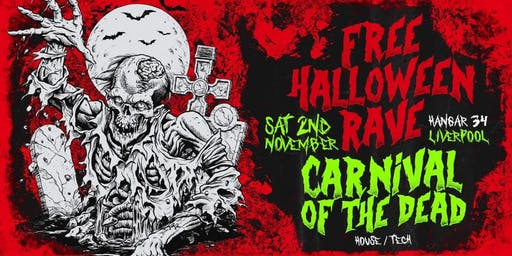 Free Halloween Rave - Carnival of the Dead
