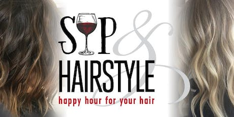 Sip & Hairstyle  tickets