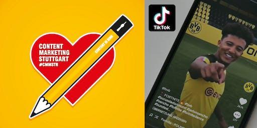 TikTok im Social Media Marketing erfolgreich nutzen - Content Marketing Meetup Stuttgart