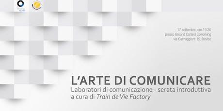 L'arte di comunicare - laboratori di comunicazione biglietti