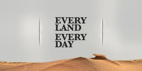 Every Land Every Day tickets