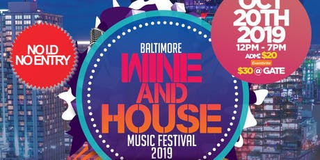 Wine and House Music Festival tickets
