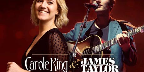 THE CAROLE KING & JAMES TAYLOR STORY - UNRESERVED SEATING tickets
