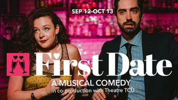 """First Date: A musical comedy"""