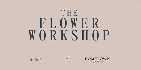 The Flower Workshop tickets