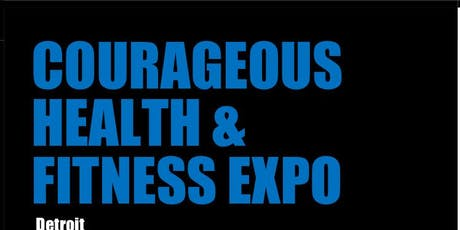 Courageous Health & Fitness Expo tickets