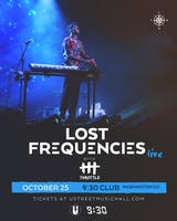 Lost Frequencies LIVE (at 9:30 Club)