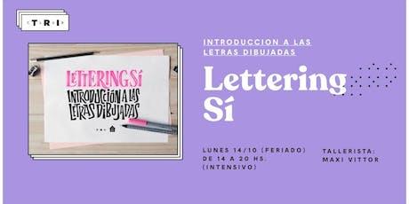 """Talleres Club TRI: """"Lettering Sí"""" por Maxi Vittor (La Don Juan) tickets"""